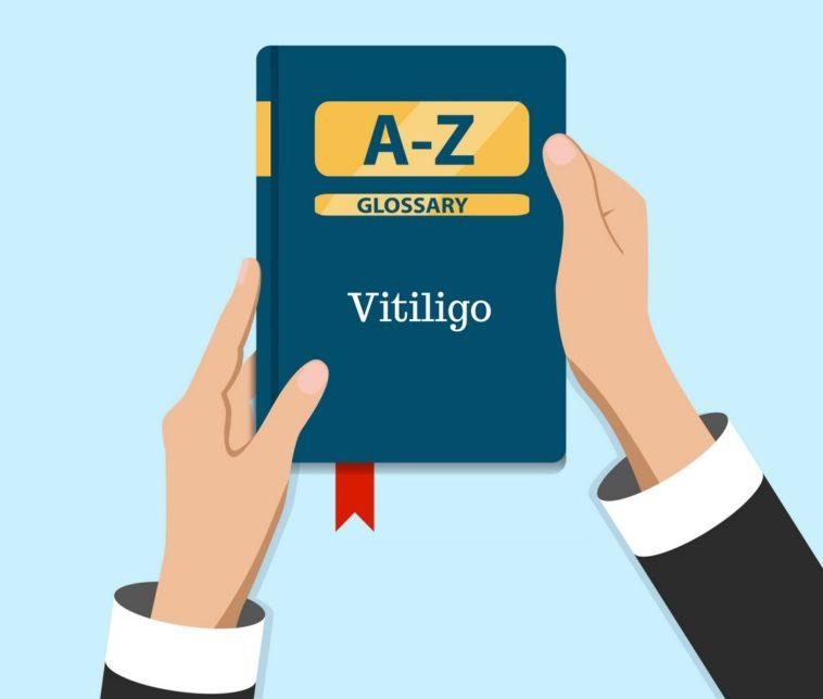 Free Vitiligo Glossary