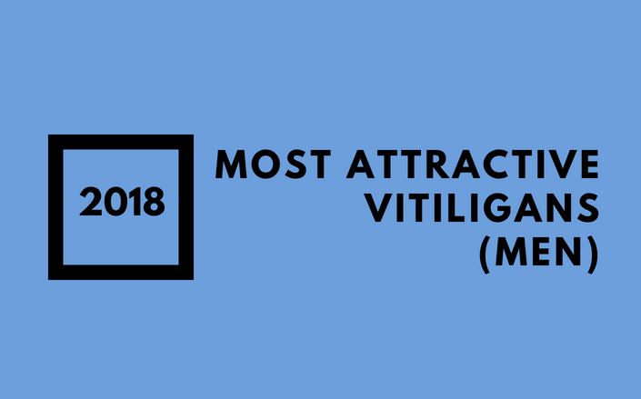 Most Attractive Vitiligans (men)