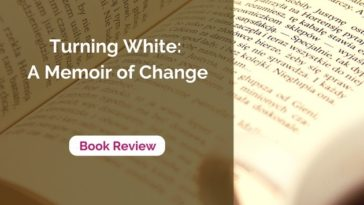 Turning White Book Review