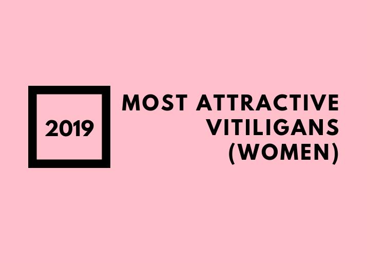 Most Attractive Vitiligans (women)