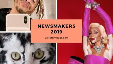 vitiligo newsmakers 2019